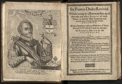 Sir Francis Drake Revived.  Who is or may be a pattern to stirre up all heroic and active spririts of these times to benefit their countrey and eternalize their names by like noble attempts. - Title page