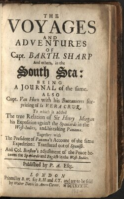 The voyages and adventures of Capt. Barth. Sharp and others, in the South Sea…  - Title page