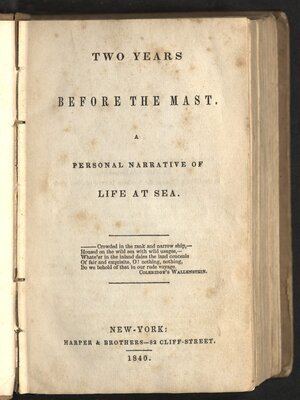 Two years before the mast. A personal narrative of life at sea - Title page