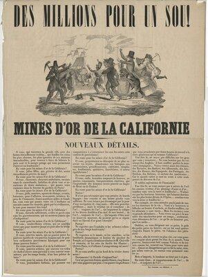 Des Millions Pour un Sou! Mines d'or de la Californie: Nouveaux details
